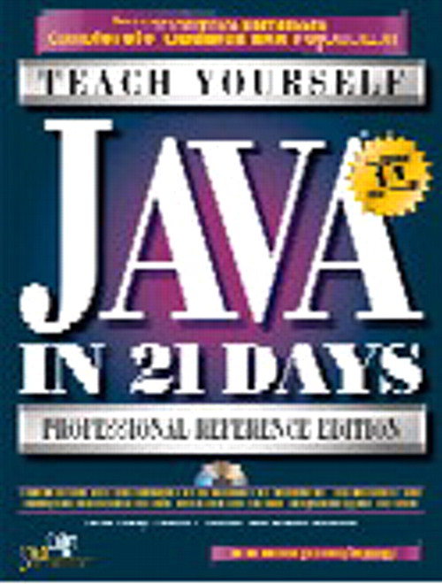 Sams Teach Yourself Java in 21 Days, Professional Reference Ed