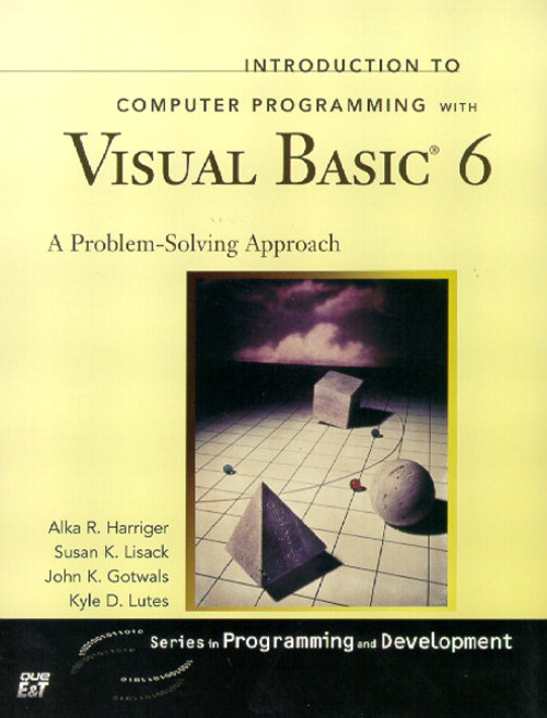 Introduction to Computer Programming with Visual Basic 6