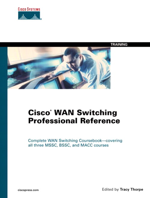 Cisco WAN Switching Professional Reference