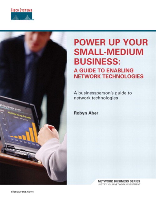 Power Up Your Small-Medium Business: A Guide to Enabling Network Technologies
