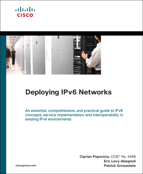 Deploying IPv6 Networks