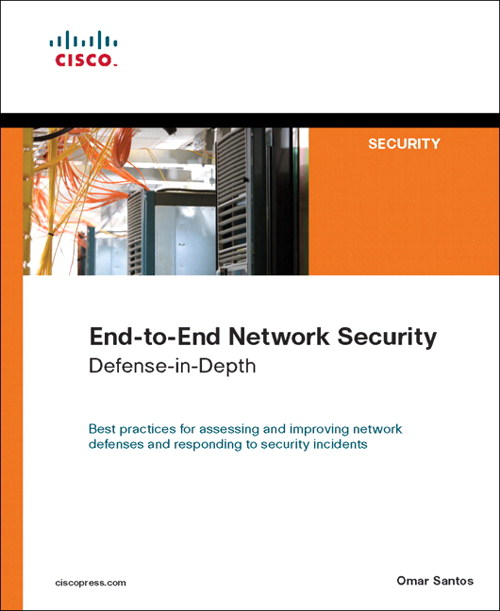End-to-End Network Security: Defense-in-Depth