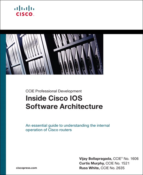 Inside Cisco IOS Software Architecture (CCIE Professional Development Series)