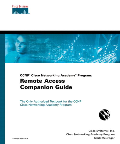 CCNP Cisco Networking Academy Program: Remote Access Companion Guide