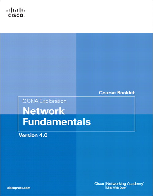 CCNA Exploration Course Booklet: Network Fundamentals, Version 4.0
