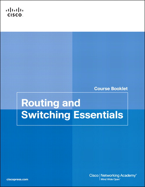 Routing and Switching Essentials Course Booklet