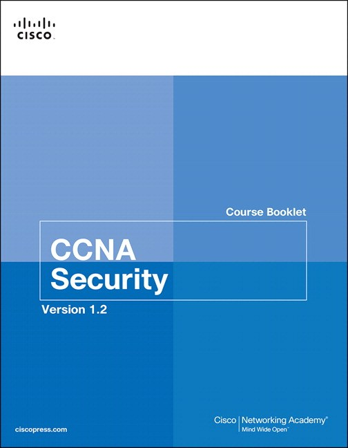 CCNA Security Course Booklet Version 1.2, 3rd Edition