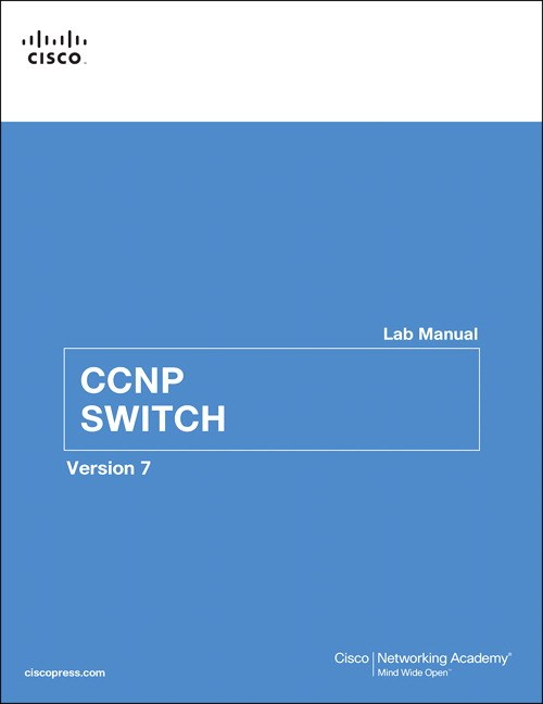 CCNP SWITCH Lab Manual, 2nd Edition