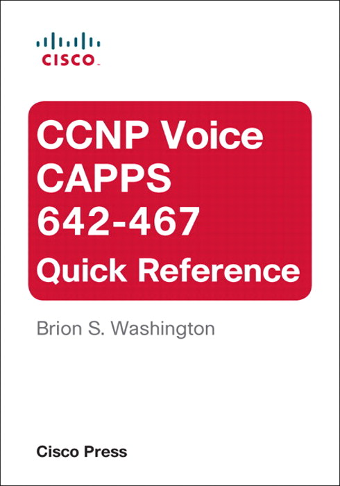 CCNP Voice CAPPS 642-467 Quick Reference