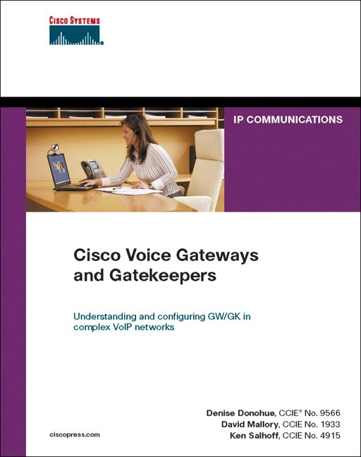 Cisco Voice Gateways and Gatekeepers (paperback)