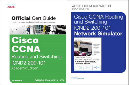 CCNA Routing and Switching ICND2 200-101 Official Cert Guide, Academic Edition and Network Simulator Bundle