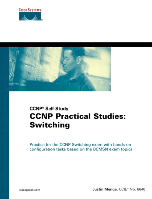 CCNP Practical Studies: Switching (CCNP Self-Study)