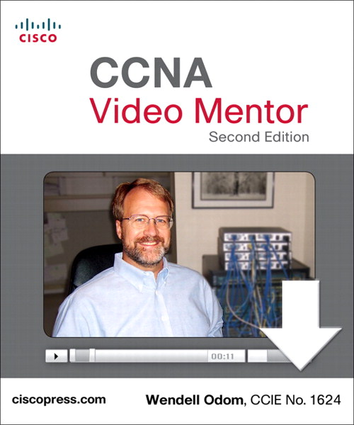 CCNA Video Mentor: (CCNA Exam 640-802), Downloadable Version, 2nd Edition