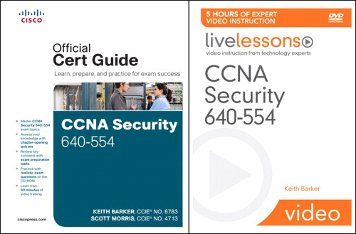 CCNA Security 640-554 Official Cert Guide and LiveLessons Bundle