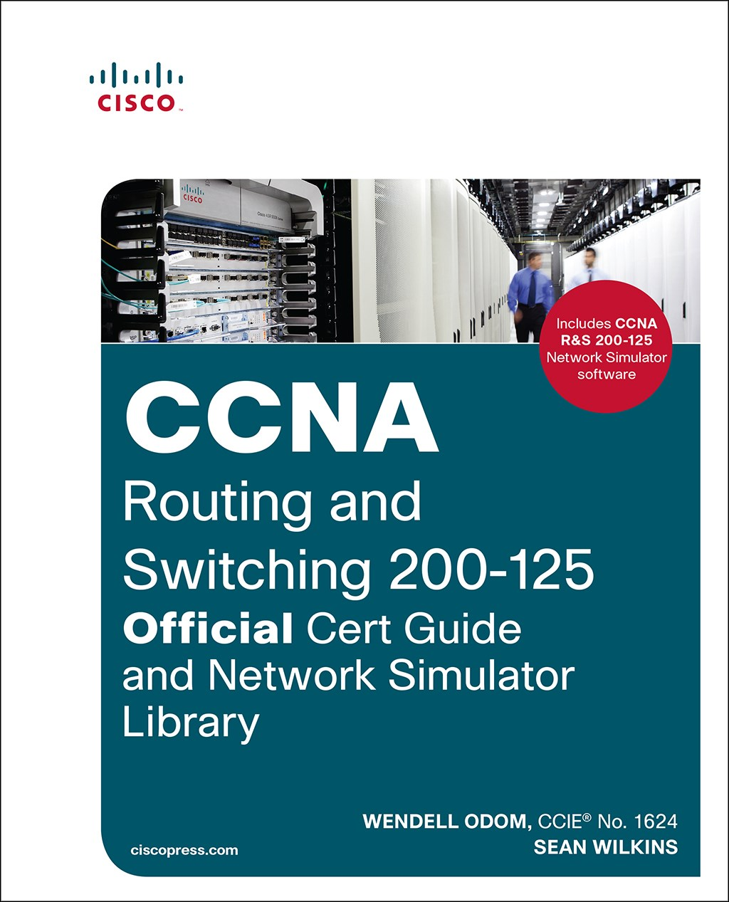 CCNA Routing and Switching 200-125 Official Cert Guide and Network Simulator Library