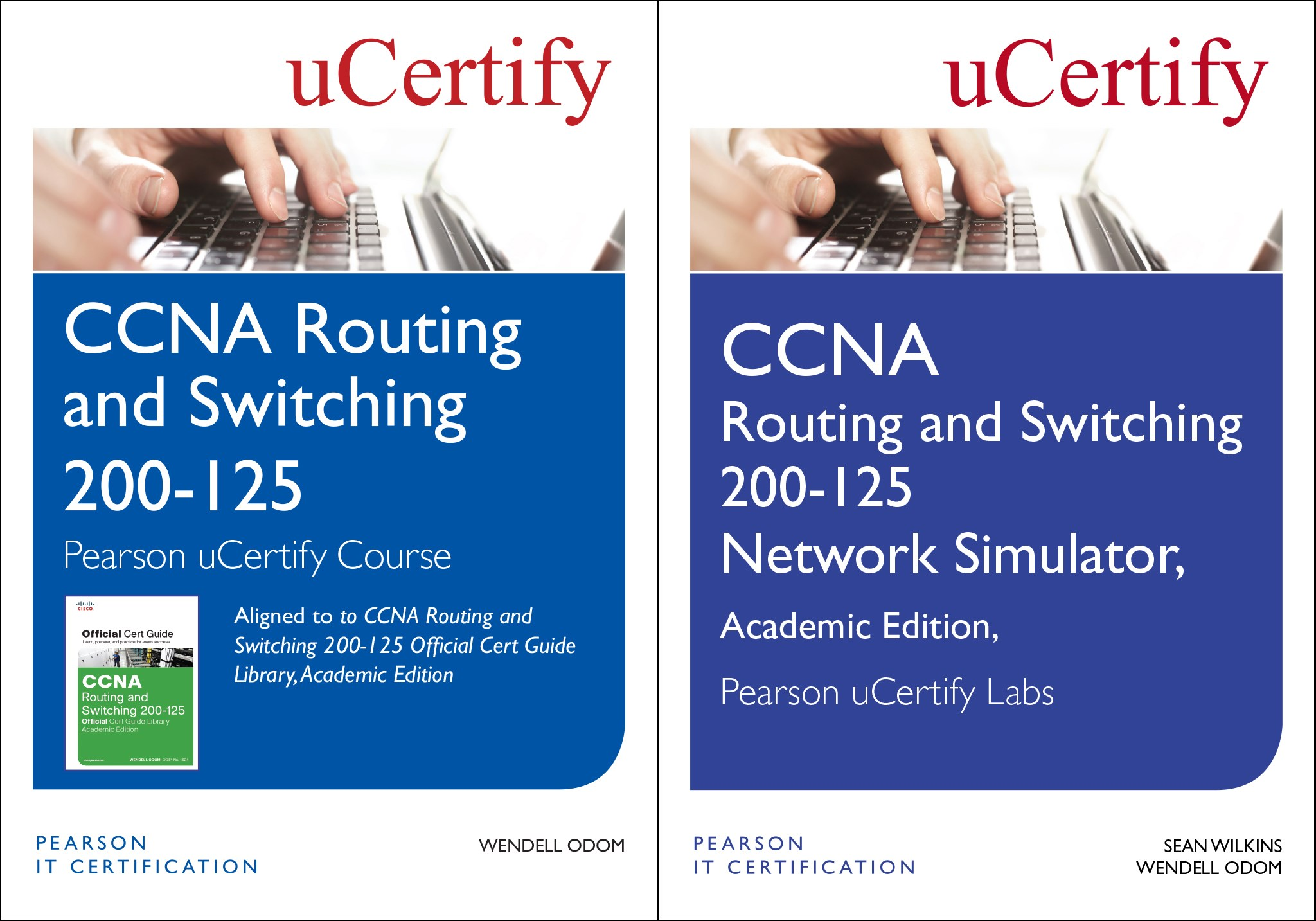 CCNA Routing and Switching 200-125 Pearson uCertify Course and Network Simulator Academic Edition Bundle