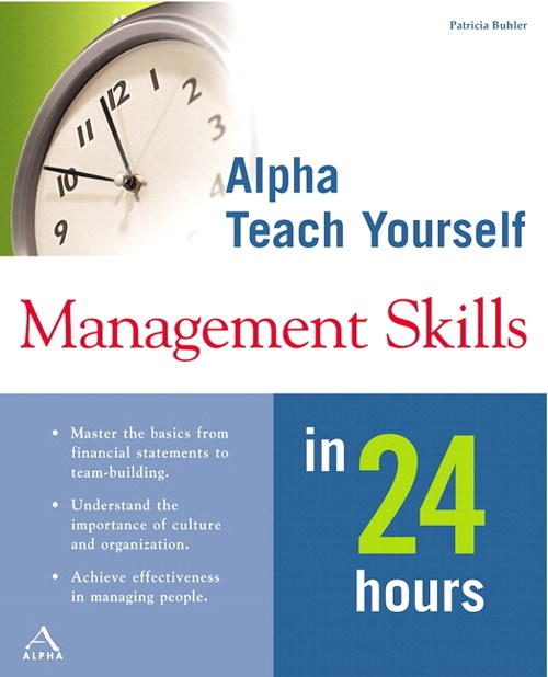 Alpha Teach Yourself Management Skills in 24 Hours