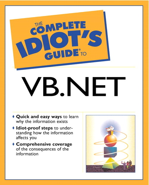 Complete Idiot's Guide® to Visual Basic .NET