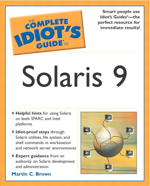 Complete Idiot's Guide to Solaris 9
