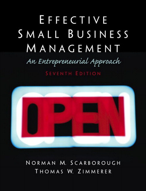 Effective Small Business Management: A Entrepreneurial Approach, 7th Edition