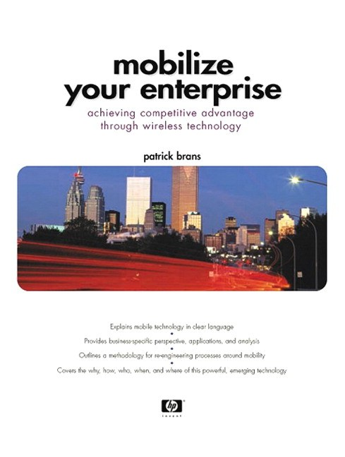 Mobilize Your Enterprise: Achieving Competitive Advantage Through Wireless Technology