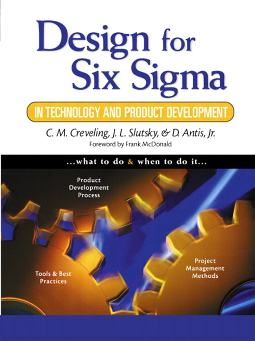 Design for Six Sigma in Technology and Product Development