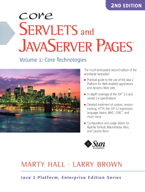 Core Servlets and JavaServer Pages: Volume 1: Core Technologies, 2nd Edition