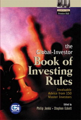 Global-Investor Book of Investing Rules, The: Invaluable Advice from 150 Master Investors