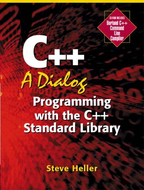 C++: A Dialog: Programming with the C++ Standard Library