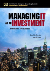 Managing IT as an Investment: Partnering for Success
