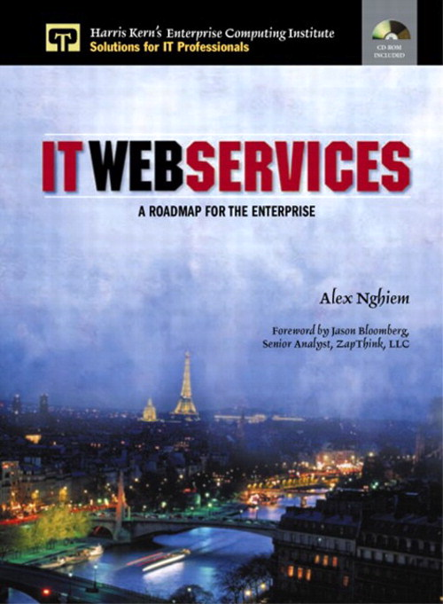 IT Web Services: A Roadmap for the Enterprise