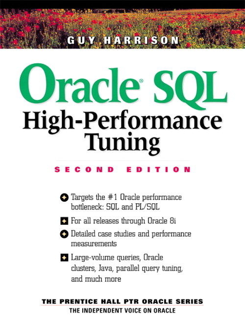 Oracle SQL High-Performance Tuning, 2nd Edition