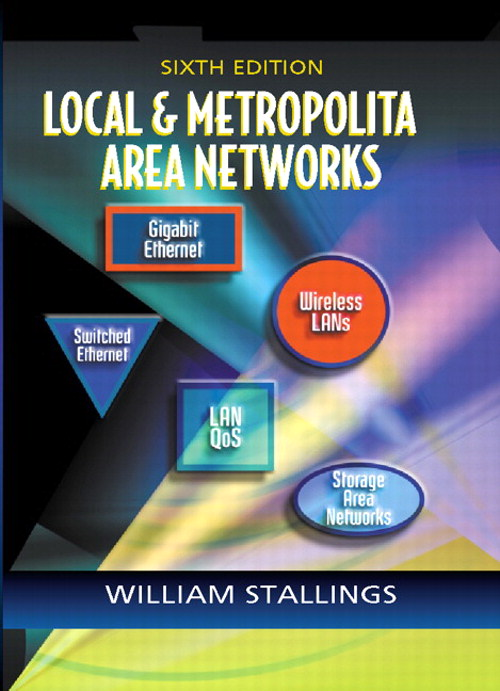 Local and Metropolitan Area Networks, 6th Edition