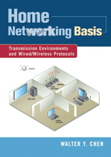 Home Networking Basis: Transmission Environments and Wired/Wireless Protocols
