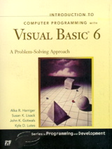 Introduction to Computer Programming with Visual Basic 6: A Problem-Solving Approach