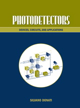 Photodetectors: Devices, Circuits and Applications