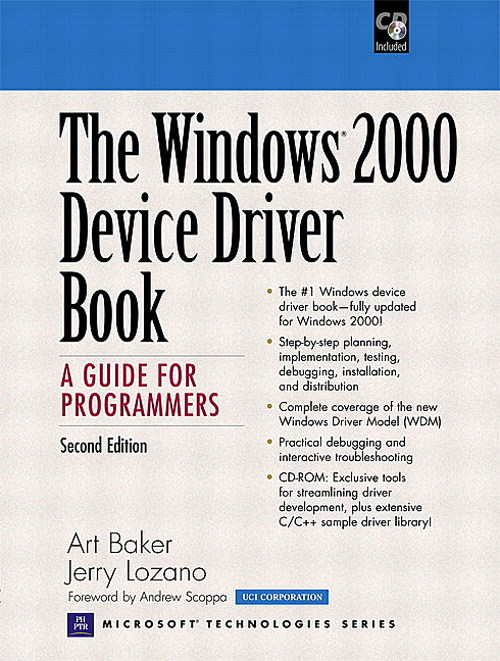 Windows 2000 Device Driver Book, The: A Guide for Programmers, 2nd Edition