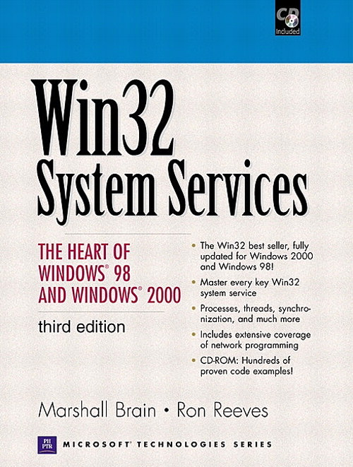 Win32 System Services: The Heart of Windows 98 and Windows 2000, 3rd Edition