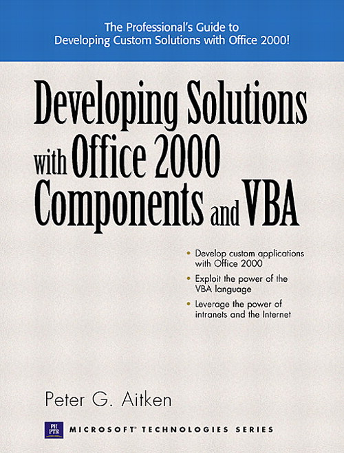 Developing Solutions with Office 2000 Components and VBA