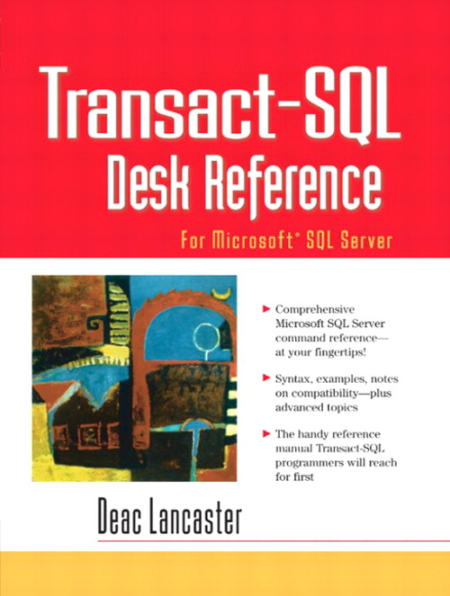 Transact-SQL Desk Reference: For Microsoft SQL Server
