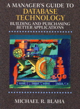 Manager's Guide to Database Technology, A: Building and Purchasing Better Applications