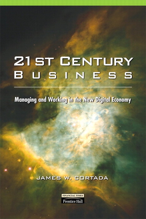 21st Century Business: Managing and Working in the New Digital Economy