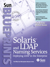 Solaris and LDAP Naming Services: Deploying LDAP in the Enterprise