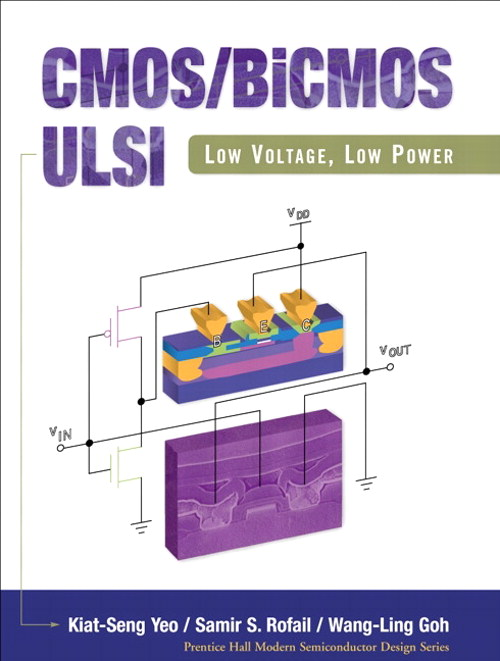 CMOS/BiCMOS ULSI: Low Voltage, Low Power