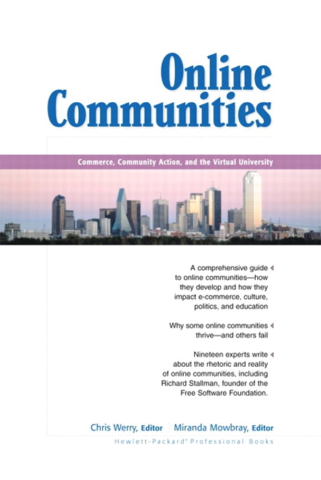 Online Communities: Commerce, Community Action, and the Virtual University