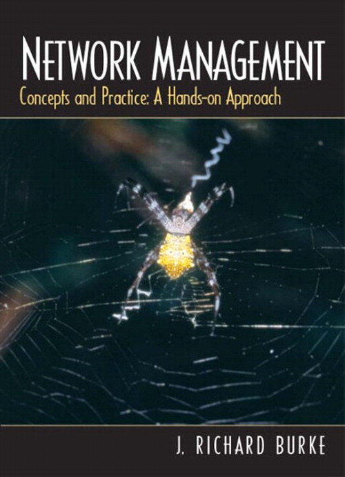 Network Management: Concepts and Practice, A Hands-On Approach