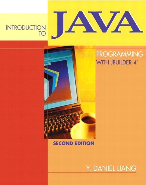 Introduction to Java Programming with JBuilder 4/5/6/7, 2nd Edition