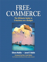 Free-Commerce: The Ultimate Guide to E-business on a Budget