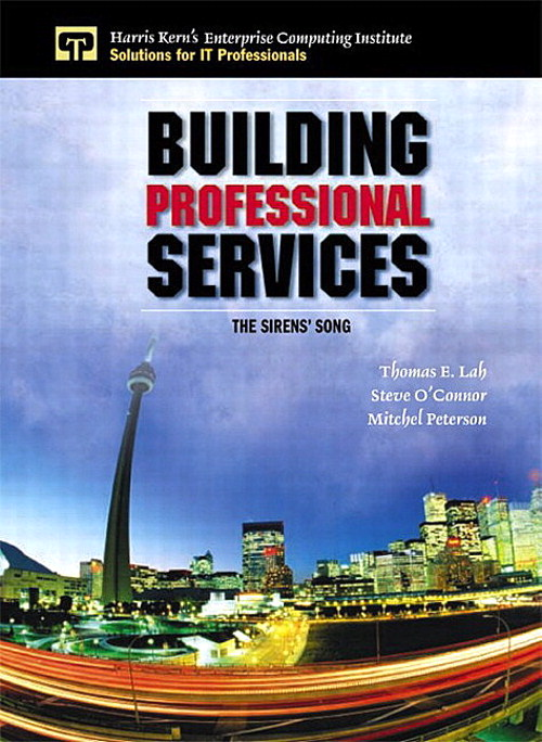 Building Professional Services: The Sirens' Song