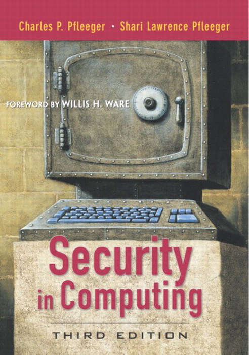 Security in Computing, 3rd Edition